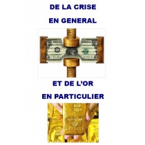 DE LA CRISE EN GENERAL ET...