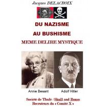 DU NAZISME AU BUSHISME MEME...