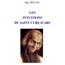 LES INTUITIONS DU SAINT...