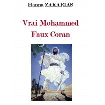 Vrai Mohammed Faux Coran,...