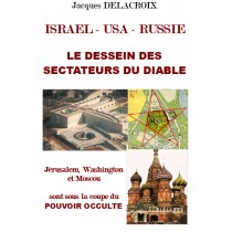 ISRAEL - USA - RUSSIE :  LE...