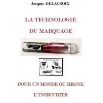 LA TECHNOLOGIE  DU MARQUAGE...