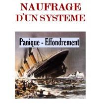 NAUFRAGE D'UN SYSTEME, J....