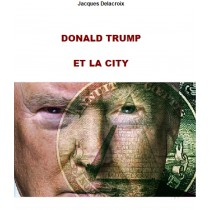 DONALD TRUMP ET LA CITY