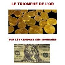 LE TRIOMPHE DE L'OR SUR LES...
