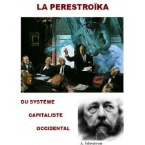 LA PERESTROIKA DU SYSTEME...