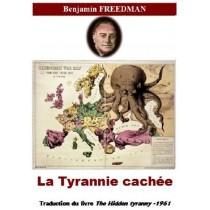 LA TYRANNIE CACHEE, de...