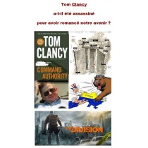 TOM CLANCY A-T-IL ÉTÉ...