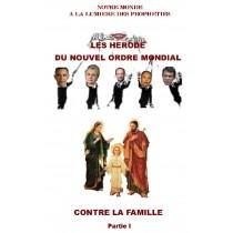 LES HERODE DU NOUVEL ORDRE...