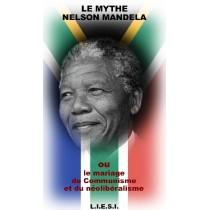 LE MYTHE NELSON MANDELA  ou...