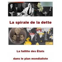LA SPIRALE DE LA DETTE  -...