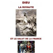 DIEU - LA ROYAUTE ET LE...