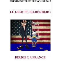 LE GROUPE BILDERBERG DIRIGE...