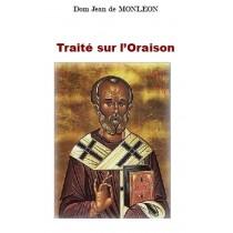 TRAITÉ SUR L'ORAISON, par...