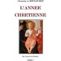 L'ANNEE CHRETIENNE, du...