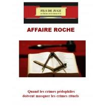 AFFAIRE ROCHE - Quand les...