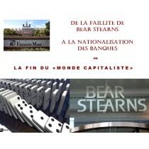 DE LA FAILLITE DE BEAR...