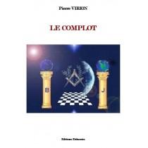 LE COMPLOT, Pierre Virion