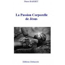 LA PASSION CORPORELLE DE...