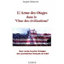 L'ARME DES OTAGES  DANS LE...
