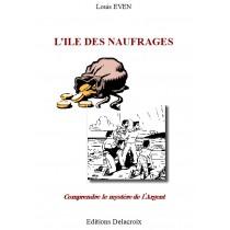 L'ILE DES NAUFRAGES, Louis...