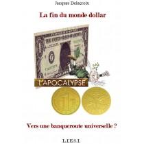 LA FIN DU MONDE DOLLAR   -...