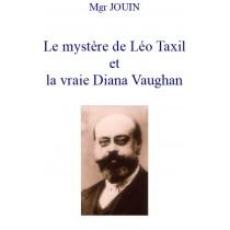 LE MYSTERE DE LEO TAXIL ET...