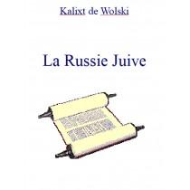 La Russie Juive, de Kalixt...