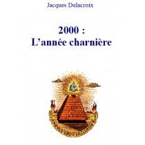 2000 : l'année charnière,...