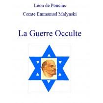 LA GUERRE OCCULTE, Léon de...