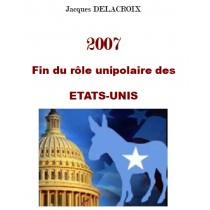 2007 FIN DU ROLE UNOPOLAIRE...