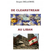 DE CLEARSTREAM AU LIBAN, J....